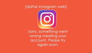 cara membuat instagram baru di komputer trik membuat akun instagram baru di web lewat pc atau laptop
