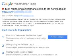 Webmaster Google Webmaster Warnings For Stop Redirecting Smartphone Users To