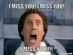 I Miss You Memes - missing you memes miss you i miss you i miss you meme s