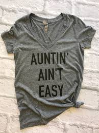 Personalized I Love My Aunt Baby Clothes Auntin U0027 Ain U0027t Easy V Neck Aunt Shirt Aunt Squad Aunt Squad
