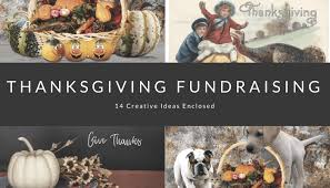 14 easy thanksgiving fundraising ideas updated 2017