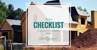 checklist 9 things to do if you get a stop work order draft on