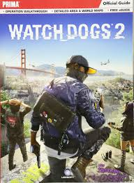 watch dogs 2 prima official guide david hodgson michael knight