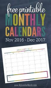 printable monthly planner 2016 free 2017 monthly calendar free printables for your most organized year yet