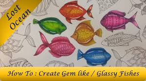 how to color glassy gem like fish lost ocean coloring book