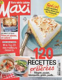 maxi cuisine recette maxi hors série cuisine février mars 2016 les expériences
