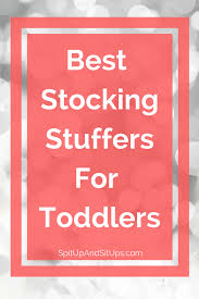 holiday gift guide stocking stuffers for toddlers spit up and