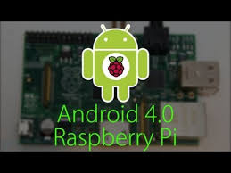 raspberry pi android android 4 0 on the raspberry pi raspberry pi