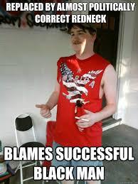 Successful Black Man Meme - is a dead meme blames successful black man redneck randal quickmeme