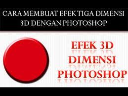 membuat garis 3d di photoshop tutorial cara membuat efek 3d dimensi dengan photoshop youtube