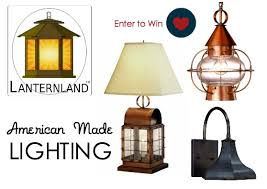 American Made Light Fixtures Giveaway American Made Lighting By Lanternland Usa List