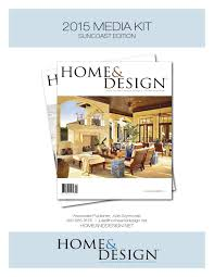 home u0026 design magazine 2015 media kit suncoast edition by