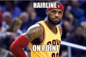 Lebron James Hairline Meme - lebron james hairline by duca031 meme center