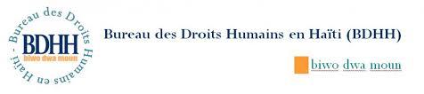 des bureau bureau des droits humains en haïti bdhh biwo dwa moun