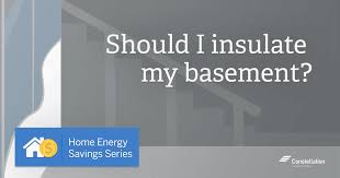 Insulating Basement Walls With Foam Board by Home Energy Savings Series Should I Insulate My Basement