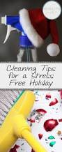 cleaning tips for a stress free holiday organization junkie