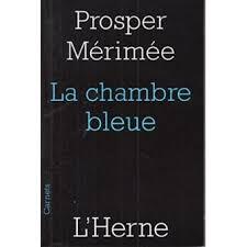 la chambre bleue m駻im馥 la chambre bleue de prosper m駻im馥 28 images peinture salle a