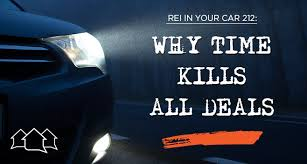 rei in your car 212 why time kills all deals