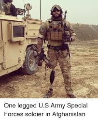 Special Forces Meme - ittst one legged us army special forces soldier in afghanistan