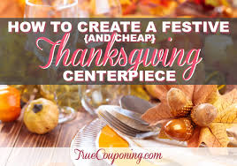 how to create a festive and cheap thanksgiving centerpiece