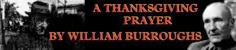 thanksgiving prayer william burroughs free quotes poems