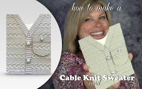 how to make a cable knit sweater card featuring stin up cable