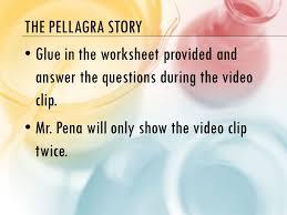 the pellegra story the scientific method 10 21 14 do now pick up