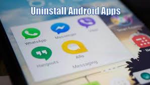 uninstall app android how to uninstall android apps