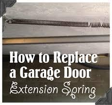 Installing Overhead Garage Door How To Replace Garage Door Extension Springs Guest Post Home