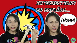 Worksheets On Interjections Interjections Spanish Speakers Say Youtube