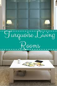 exhilarating turquoise living room ideas color and style