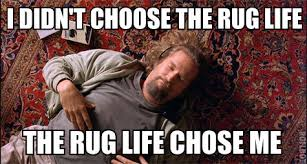 The Dude Meme - rug really tied the room together roselawnlutheran