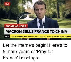 X I Meme - break yourownnewscom live breaking news macron sells france to