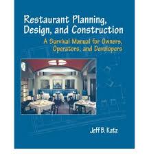 restaurant planning design and construction jeff b katz