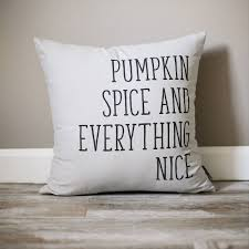 Rustic Fall Decor Pumpkin Spice And Everything Nice Pillow Fall Decor Pillow