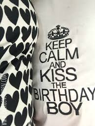 birthday boy keep calm and the birthday boy embroidery file 13x18