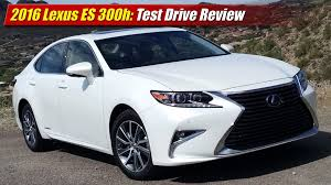 lexus es 2016 lexus es 300h test drive review youtube
