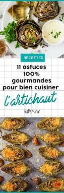 cuisiner l artichaud l artichaut comment le cuisiner recette artichaut comment