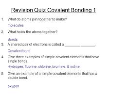 revision quiz covalent bonding 1 ppt download