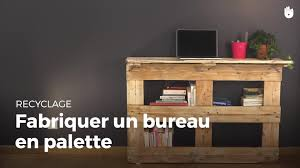 bureau en fabriquer un bureau en palette fabriquer des meubles avec des