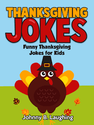 thanksgiving jokes for and adults liners knock