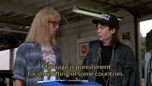 Shoplifting Meme - garth marriage is punishment for shoplifting in some countries