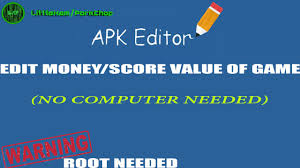 editor apk apk editor edit hack values coins score etc root