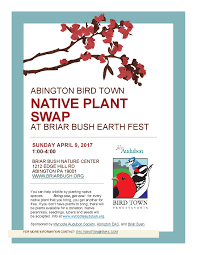 plants native to pennsylvania why you should attend an audubon bird town native plant swap