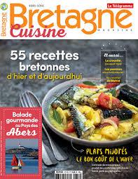 cuisine bretagne 55 recettes bretonnes d hier et d aujourd hui nature et
