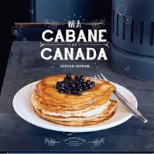livre de cuisine gastronomique livres de recettes québécoises livre sur la gastronomie canadienne