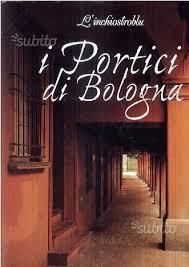casa editrice bologna i portici di bologna casa editrice l inchiost libri e riviste