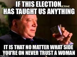 William Shatner Meme - image tagged in william shatner memes election 2016 imgflip