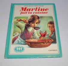 fait la cuisine martine fait la cuisine book gilbert delahaye marcel
