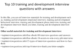 How To Answer Resume Questions Top10traininganddevelopmentinterviewquestionswithanswers 150128023459 Conversion Gate02 Thumbnail 4 Jpg Cb U003d1504867522
